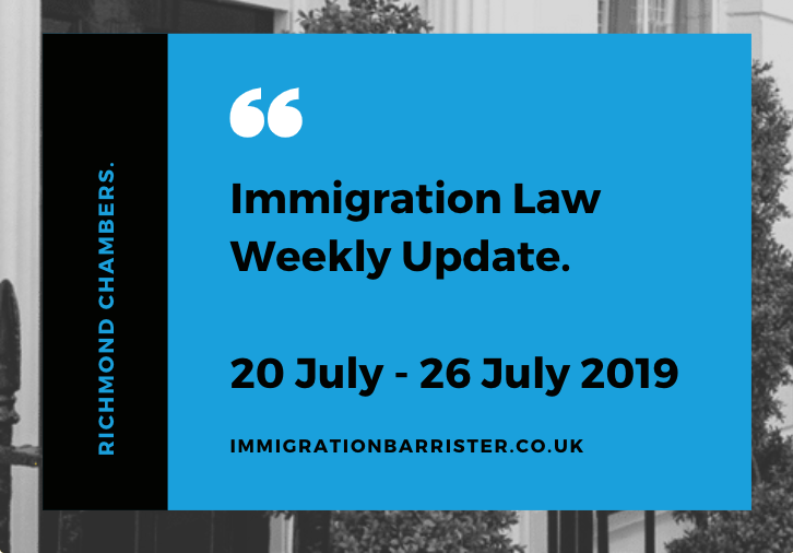 Immigration law update for 20 July to 26 July 2019