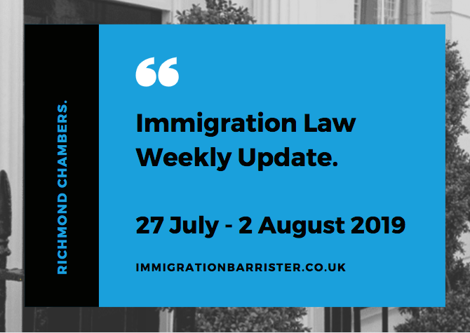 Immigration law update for 27 July to 2 August 2019