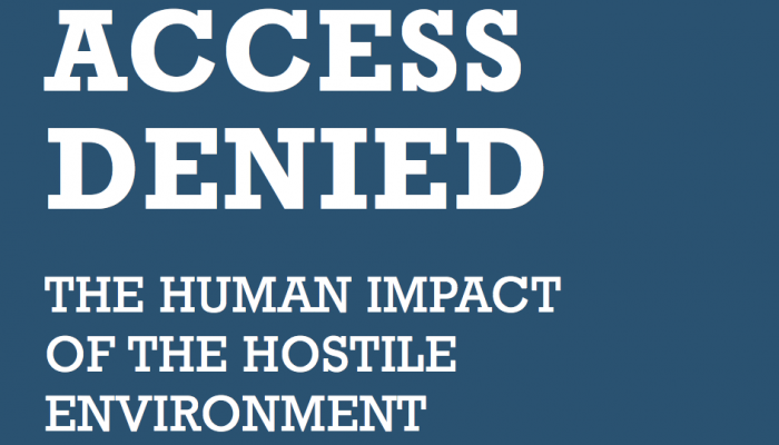 Access denied - The human impact of the hostile environment - IPPR